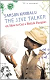 Front cover for the book The Jive Talker: Or, How to Get a British Passport by Samson Kambalu