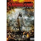 Annihilator -Ten Years In Hell [DVD] [2001] by Annihilator