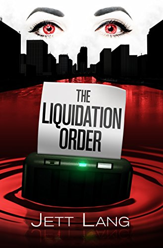 The Liquidation Order (The Liquidationist Book 1)