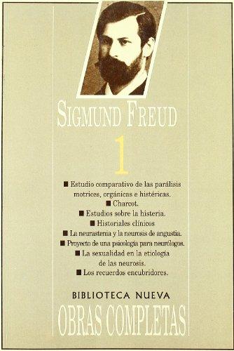 Sigmund Freud 1 - Obras Completas (Spanish Edition) by Biblioteca Nueva