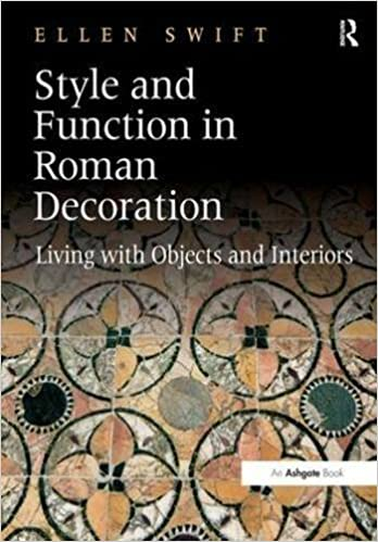 Style and Function in Roman Decoration : Living With Objects and Interiors