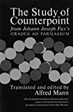 The Study of Counterpoint: From Johann Joseph Fux's Gradus ad Parnassum
