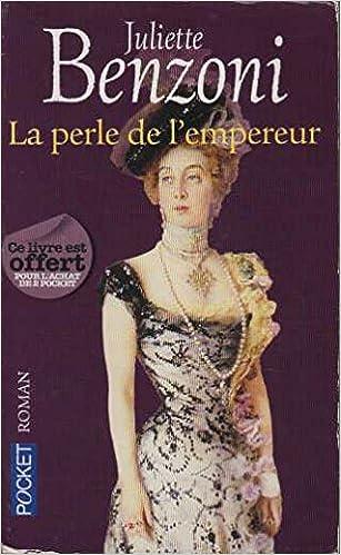 Amazon Fr Perle De L Empereur Gratuit Juliette Benzoni