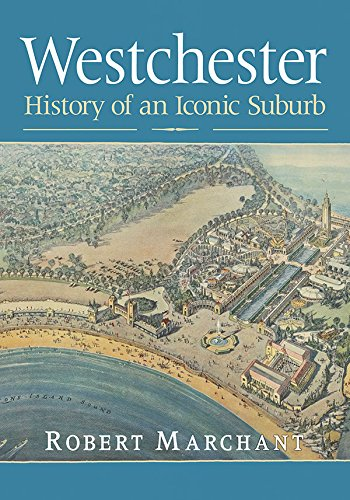 (Westchester: History of an Iconic Suburb)