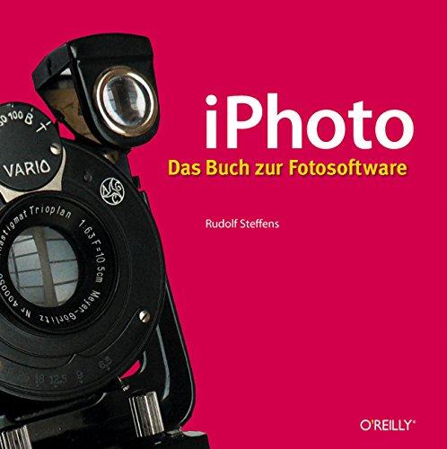 iPhoto - Das Buch zur Fotosoftware