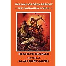 The Pandahem Cycle II [The Saga of Dray Prescot Omnibus #9]