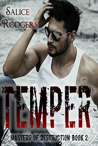 Temper (Masters of Destruction Book 2)