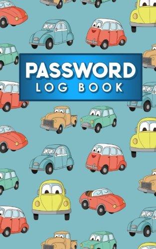 Download Password Log Book: Internet Password Journal, Password Management, Password Diary For Girls, Web Address Book, Cute Cars & Trucks Cover (Volume 97) pdf epub