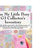 The My Little Pony G3 Collector's Inventory: an