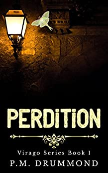 Perdition (Virago Book 1) by [Drummond, PM]