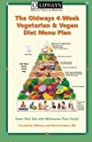 Oldways 4-Week Vegetarian & Vegan Diet Menu Plan: Power Your Day with Wholesome Plant Foods