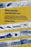 UFO's, the Eye and the Camera, Adrian Vance, 0879290463