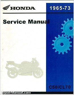 6204003 official 1965-1973 honda c50 c50m cl70 cd70 c65 c65m c70 s50 s65  c70m factory service manual: manufacturer: amazon com: books