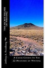 The Secret Pillars of Writing: A Crash Course! by Jeffrey A. Friedberg (2010-08-15) Paperback
