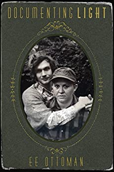 Documenting Light (The Hellum and Neal Series in LGBTQIA+ Literature Book 1) by [Ottoman, EE]