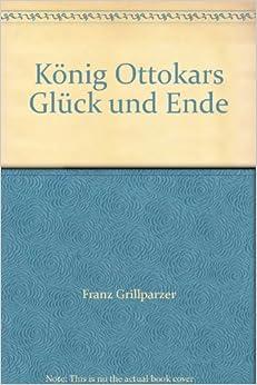 Book König Ottokars Glück und Ende
