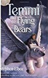 Temmi And The Flying Bears