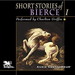 The Short Stories of Ambrose Bierce, Volume 1
