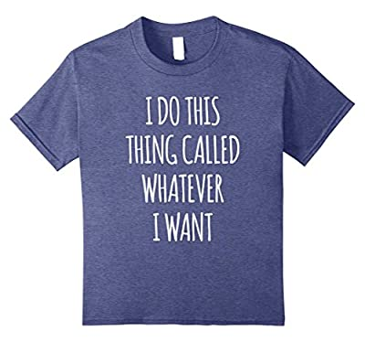 Funny sarcastic t shirt for sassy, independent teen girl