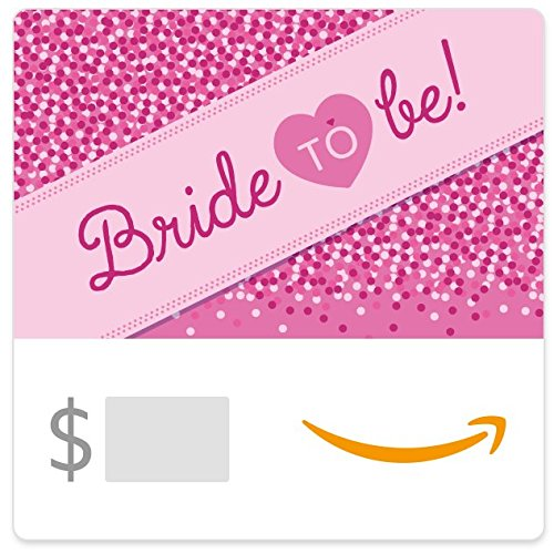 (Amazon eGift Card - Bride to Be)