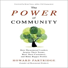 The Power of Community Audiobook by Howard Partridge Narrated by Michael Anthony