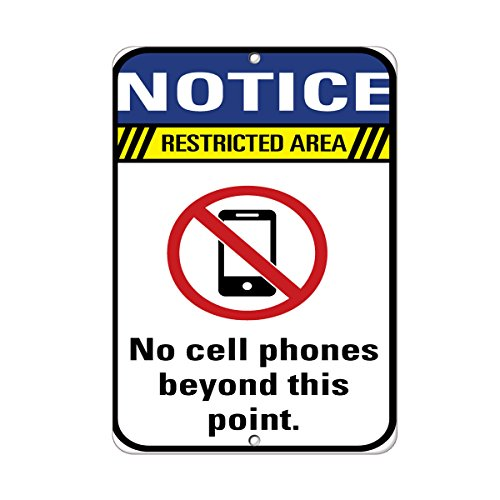 Notice Restricted Area No Cell Phones Beyond This Point. Aluminum Metal Sign 12 in x 18 in (No Cell Phone Use Beyond This Point Sign)