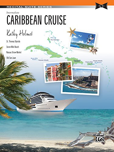 Caribbean Cruise  Sheet  Recital Suite Series