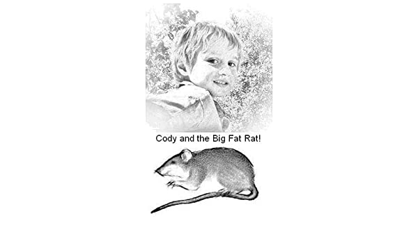 Cody and the Big Fat Rat! (97 Flash Cards at the end of story! Book 1)