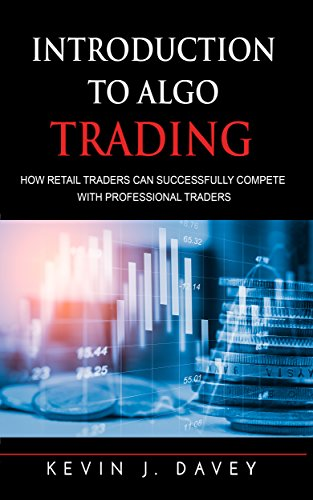 Pdf Money Introduction To Algo Trading: How Retail Traders Can Successfully Compete With Professional Traders