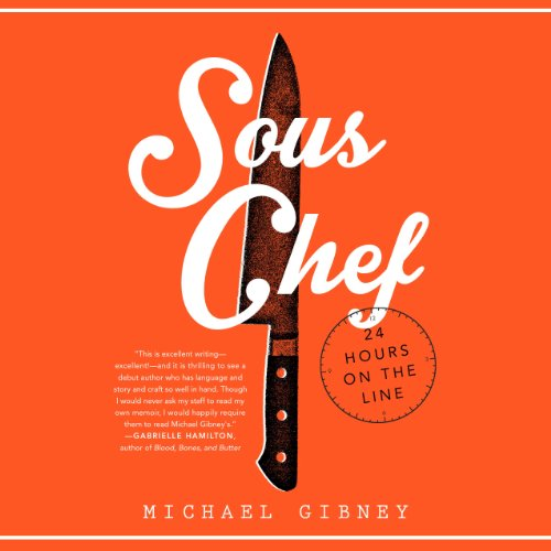 Sous Chef: 24 Hours on the Line by Random House Audio