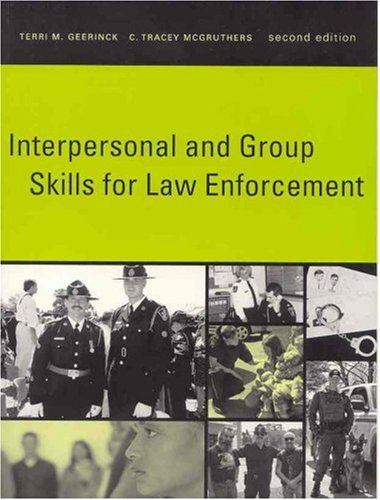 Interpersonal and Group Skills for Law Enforcement (2nd Edition)
