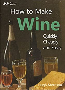 How Make Wine Quickly Cheaply ebook