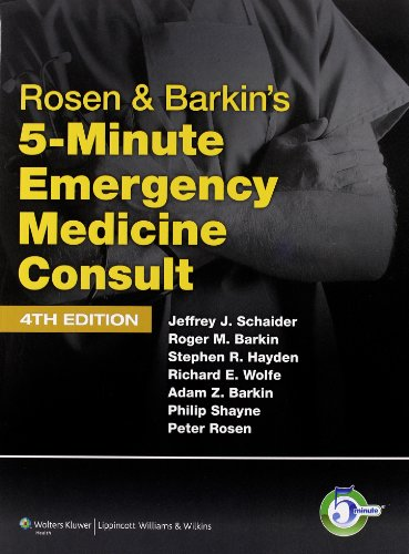 Rosen & Barkin's 5-Minute Emergency Medicine Consult (The 5-Minute Consult Series) by Brand: Lippincott Williams n Wilkins