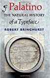 img - for Palatino: The Natural History of a Typeface book / textbook / text book