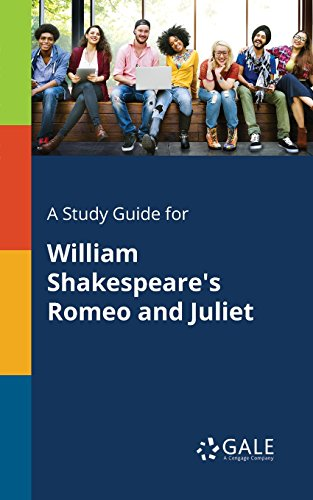 A Study Guide for William Shakespeare's Romeo and Juliet (Drama for Students) ()
