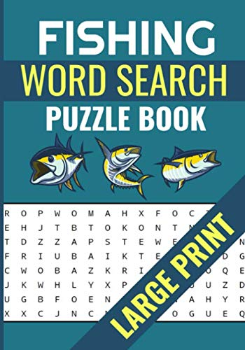 Fishing Word Search Puzzle Book: Large Print Word Searches about