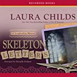 Skeleton Letters: A Scrapbooking Mystery, Book 9 | Laura Childs