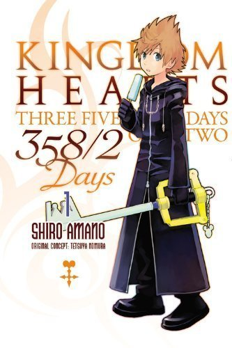 Kingdom Hearts 358/2 Days, Volume 1 by Amano, Shiro (2013) Paperback