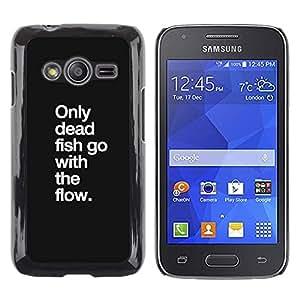 Caucho caso de Shell duro de la cubierta de accesorios de protección BY RAYDREAMMM - Samsung Galaxy Ace 4 G313 SM-G313F - Flow Motivational Quote Text