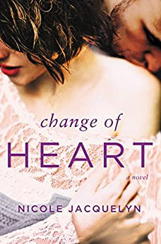 Change of Heart (Fostering Love Book 2) by [Jacquelyn, Nicole]