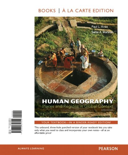 Human Geography: Places and Regions in Global Context, Books a la Carte Edition (6th Edition)