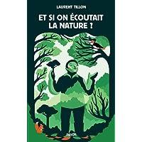 Et si on écoutait la nature ?