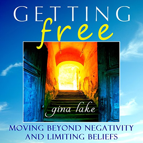 Book Getting Free: Moving Beyond Negativity and Limiting Beliefs<br />D.O.C