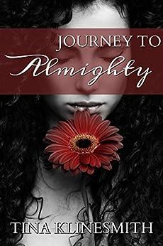 Journey To Almighty (Journey Series Book 1) by [Klinesmith, Tina, Kline, T. J.]