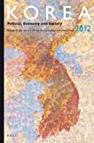 img - for Korea 2012: Politics, Economy and Society (Korea: Politics, Economy and Society) book / textbook / text book