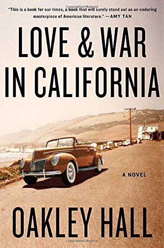 Love and War in California: A - California Store Oakley