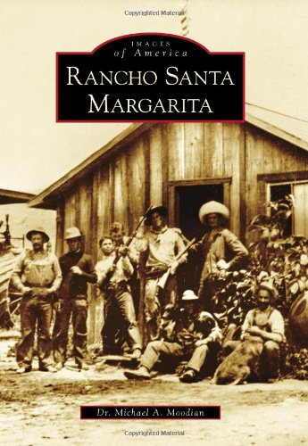 - Rancho Santa Margarita (Images of America)
