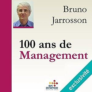 100 ans de management | Livre audio