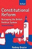 Constitutional Reform, Rodney Brazier, 0198765231