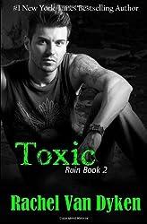 Toxic: 2 (Ruin) by Dyken, Rachel Van (2014) Paperback